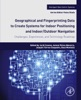 Geographical And Fingerprinting Data For Positioning And Navigation Systems (Enhanced Edition)