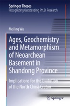 Ages, Geochemistry And Metamorphism Of Neoarchean Basement In Shandong Province