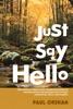 Just Say Hello