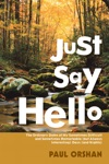 Just Say Hello