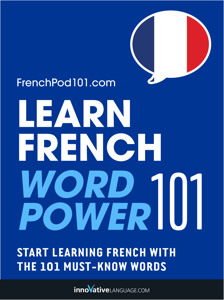 Learn French - Word Power 101 Summary