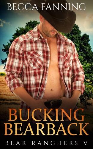 Becca Fanning - Bucking Bearback
