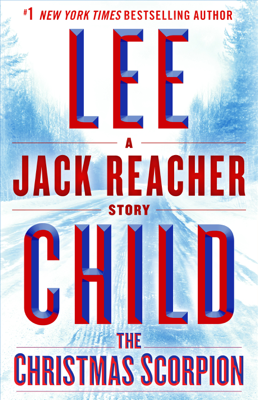 Lee Child - The Christmas Scorpion: A Jack Reacher Story book