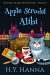 Apple Strudel Alibi Oxford Tearoom Mysteries  Book 8