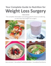 Your Complete Guide To Nutrition For Weight Loss Surgery By Sally