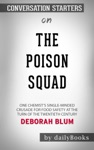 The Poison Squad One Chemists Single-Minded Crusade For Food Safety At The Turn Of The Twentieth Century By Deborah Blum Conversation Starters