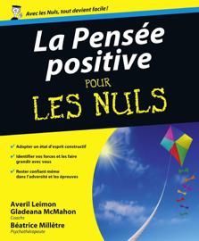 La Pensée positive Pour les Nuls