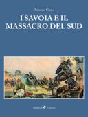 I Savoia e il Massacro del Sud Book Cover