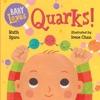 Baby Loves Quarks
