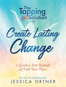 The Tapping Solution to Create Lasting Change Book Cover