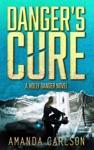 Dangers Cure
