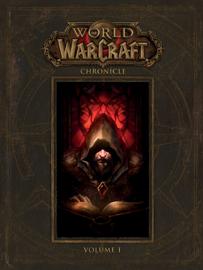 World of Warcraft: Chronicle Volume 1 book