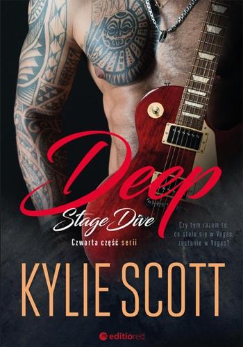 Kylie Scott - Deep. Stage Dive