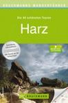 Bruckmanns Wanderfhrer Harz - Die Schnsten Touren Zum Wandern