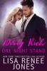 Lisa Renee Jones - Dirty Rich One Night Stand artwork