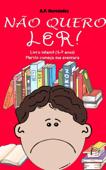 Não quero ler! Livro infantil (6-7 anos). Martín começa sua aventura Book Cover