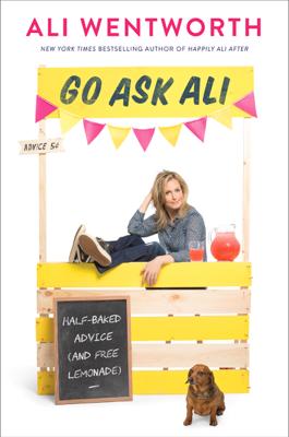 Go Ask Ali - Ali Wentworth book