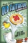 Uncle Johns OLD FAITHFUL 30th Anniversary Bathroom Reader