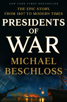 Presidents of War - Michael Beschloss book