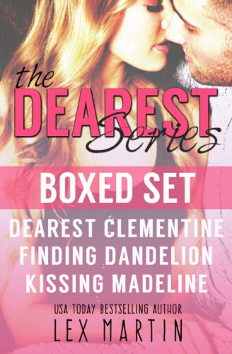Lex Martin - Dearest Series Boxed Set