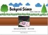 Backyard Science Educator Guide