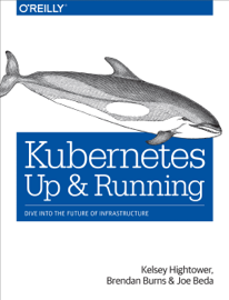 Kubernetes: Up and Running book