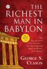 George S. Clason & GP Editors - The Richest Man in Babylon by George S. Clason artwork