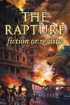 The Rapture Fiction Or Reality