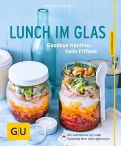 Lunch im Glas da Martina Kittler