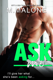 Ask Me - M. Malone book summary