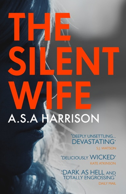The Silent Wife: The gripping bestselling novel of betrayal, revenge and  murder… by A  S  A  Harrison on Apple Books
