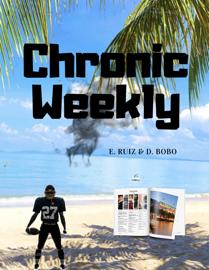 Chronic Weekly 12