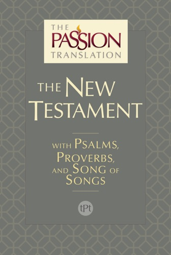 The Passion Translation New Testament (2nd Edition)
