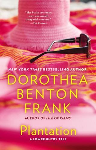 Dorothea Benton Frank - Plantation