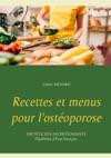 Recettes Et Menus Pour Lostoporose