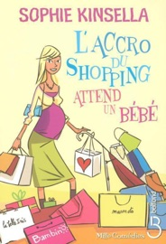 L'Accro du shopping attend un bébé PDF Download