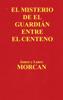 James Morcan & Lance Morcan - El Misterio de el Guardián Entre el Centeno portada