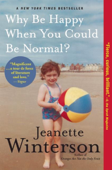Download and Read Online Why Be Happy When You Could Be Normal?