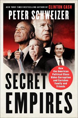 Peter Schweizer - Secret Empires book