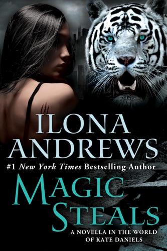 Ilona Andrews - Magic Steals