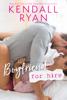 Kendall Ryan - Boyfriend For Hire  artwork