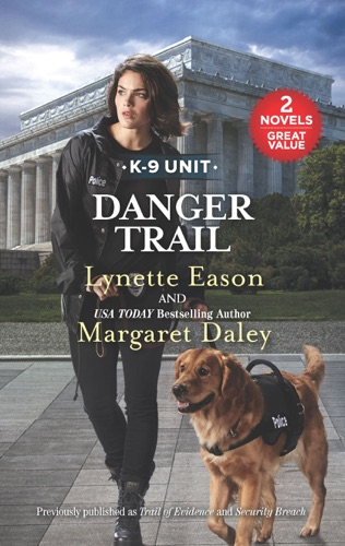 Lynette Eason & Margaret Daley - Danger Trail