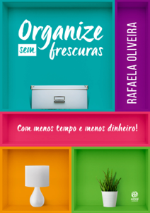 Organize sem frescuras Capa de livro