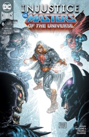 INJUSTICE VS. MASTERS OF THE UNIVERSE (2018-2018) #6