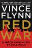 Red War - Vince Flynn & Kyle Mills