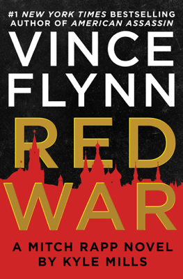 Vince Flynn & Kyle Mills - Red War book