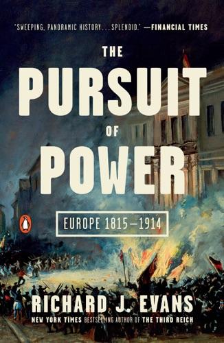 Richard J. Evans - The Pursuit of Power