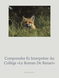 Comprendre Et Interpr Ter Au Coll Ge Le Roman De Renart