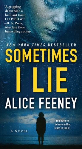 Alice Feeney - Sometimes I Lie