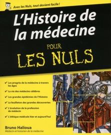 LHISTOIRE DE LA MéDECINE POUR LES NULS